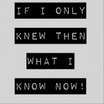 If I Only Knew Then What I Know Now – The Mentalist Edition